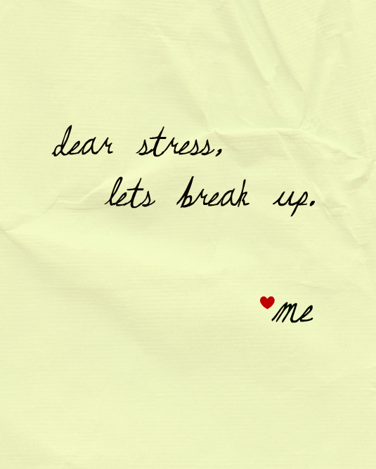 Dear stress - let's break up. <3 me :: #EatSleepMarket