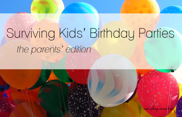 kids' birthday parties // surviving brithday parties for kiddos